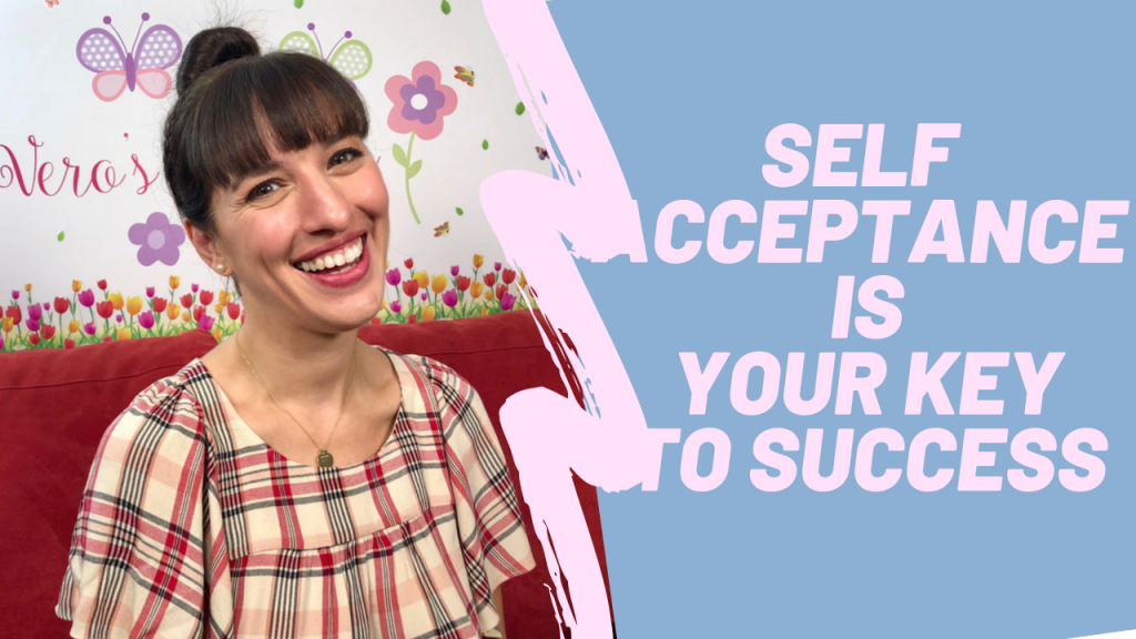 Self acceptance is the key